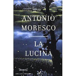 Letture: Antonio Moresco – La Lucina