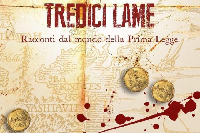 """""""Le tredici lame"""" di Abercrombie: storie di un mondo brutale"""