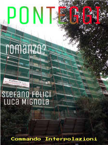 Ponteggi - Stefano Felici Luca Mignola